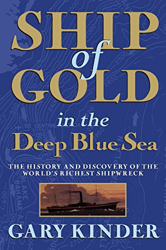 9780802144256: Ship of Gold in the Deep Blue Sea: The History and Discovery of the World's Richest Shipwreck