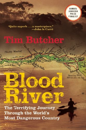 9780802144331: Blood River: The Terrifying Journey Through the World's Most Dangerous Country
