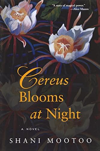 Cereus Blooms at Night: Shani Mootoo