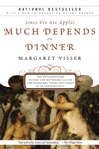 9780802144935: Much Depends on Dinner: The Extraordinary History and Mythology, Allure and Obsessions, Perils and Taboos of an Ordinary Meal