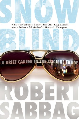 9780802144942: Snowblind: A Brief Career in the Cocaine Trade