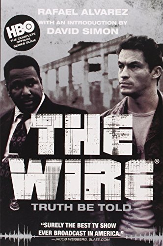 9780802144997: The Wire: Truth Be Told