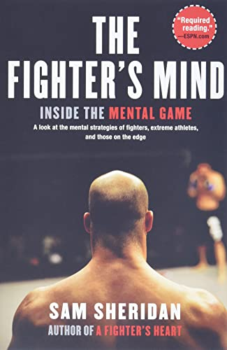 9780802145017: The Fighter's Mind: Inside the Mental Game