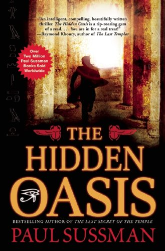 The Hidden Oasis: Paul Sussman
