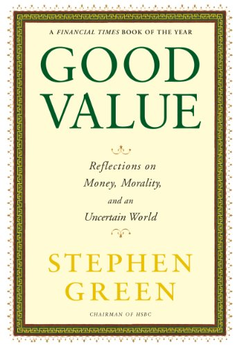 9780802145253: Good Value: Reflections on Money, Morality and an Uncertain World