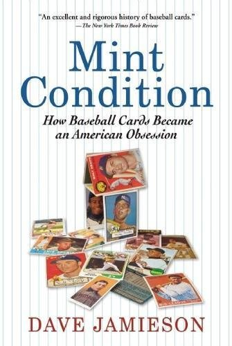 9780802145321: Mint Condition: How Baseball Cards Became an American Obsession