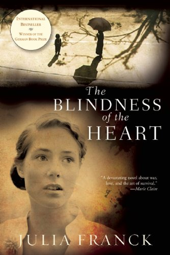 9780802145499: The Blindness of the Heart: A Novel