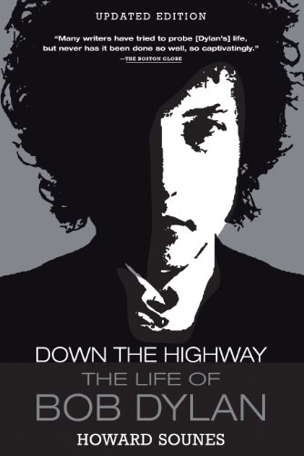 9780802145529: Down the Highway: The Life of Bob Dylan