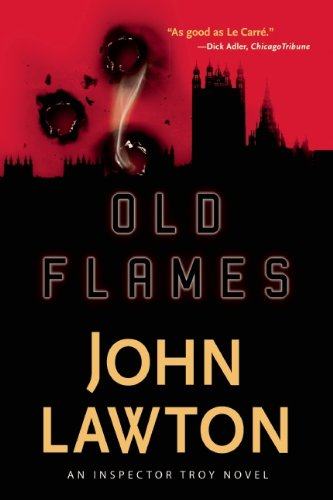 9780802145543: Old Flames: An Inspector Troy Thriller
