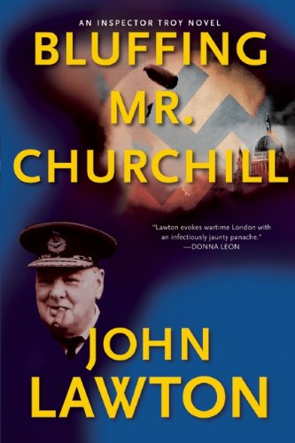 9780802145550: Bluffing Mr. Churchill (Inspector Troy Thriller)