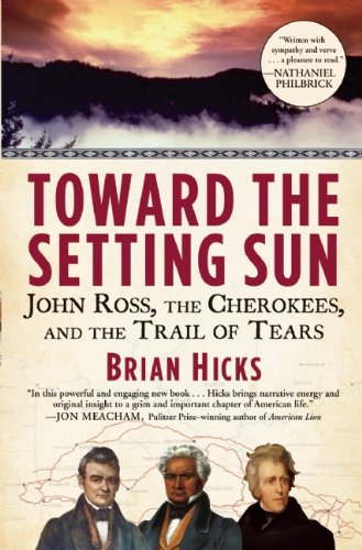 9780802145697: Toward the Setting Sun: John Ross, the Cherokees, and the Trail of Tears