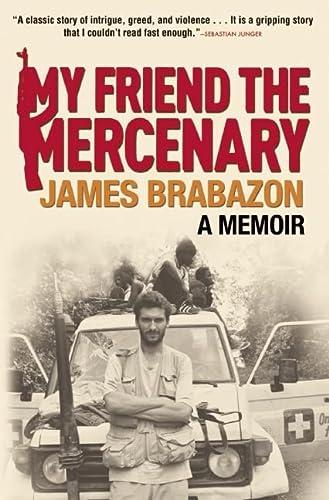 9780802145734: My Friend the Mercenary