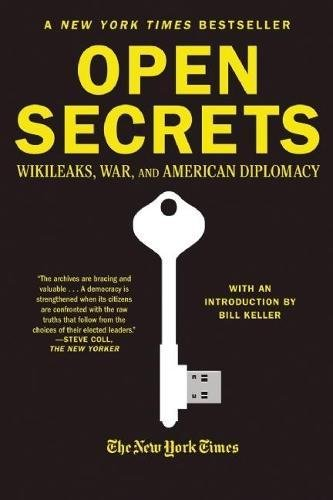 Open Secrets: WikiLeaks, War, and American Diplomacy (0802145760) by New York Times Staff