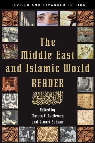 9780802145772: The Middle East and Islamic World Reader: An Historical Reader for the 21st Century