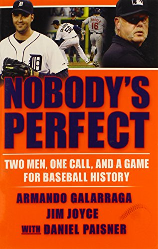 9780802145871: Nobody's Perfect: Two Men, One Call, and a Game for Baseball History