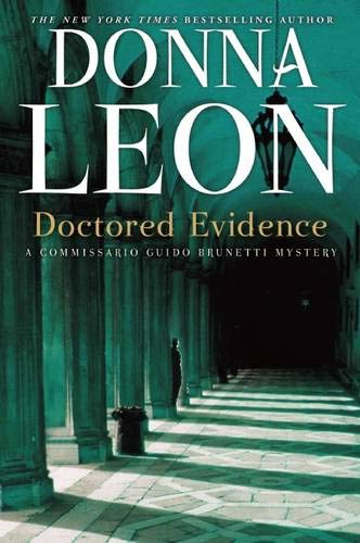 9780802146014: Doctored Evidence: A Commissario Guido Brunetti Mystery