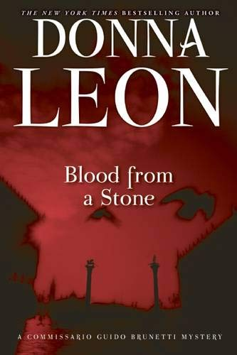 9780802146038: Blood from a Stone: A Commissario Guido Brunetti Mystery