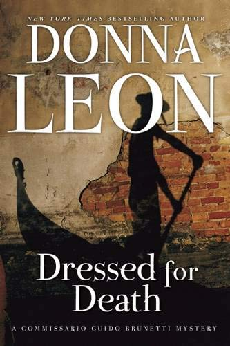 9780802146045: Dressed for Death: A Commissario Guido Brunetti Mystery