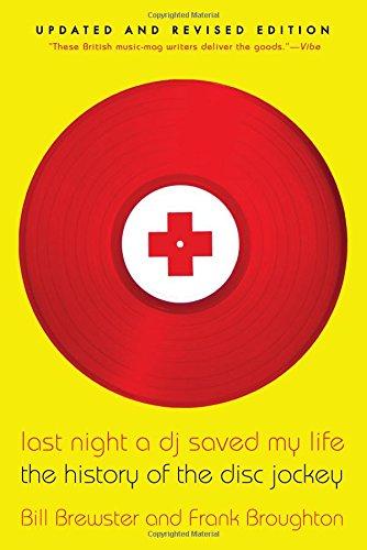 9780802146106: Last Night a DJ Saved My Life: The History of the Disc Jockey