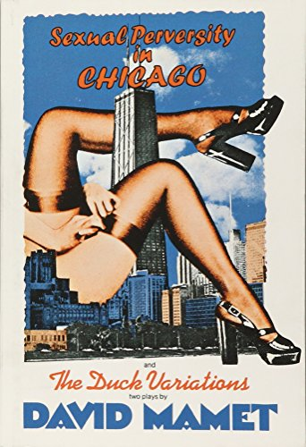 9780802150110: Sexual Perversity in Chicago and the Duck Variations: Two Plays