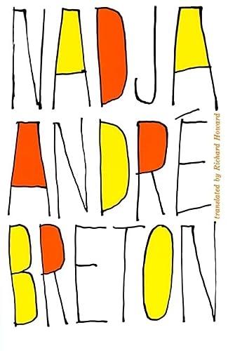 Nadja [novel, Fiction, Story, Saga, Drama, Adventure, Enjoyable reading]: Andre Breton ; Richard ...