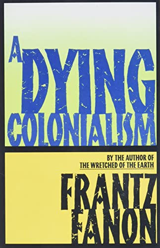 9780802150271: A Dying Colonialism