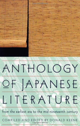 9780802150585: Anthology of Japanese Literature: From the Earliest Era to the Mid-Nineteenth Century (UNESCO Collection of Representative Works: European)