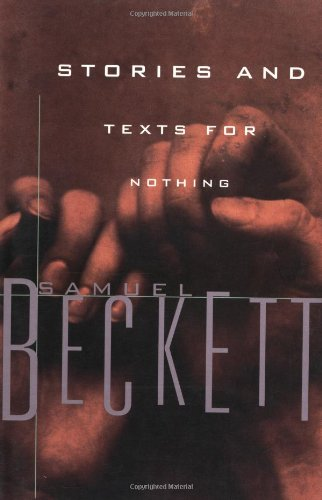 9780802150622: Stories and Texts for Nothing