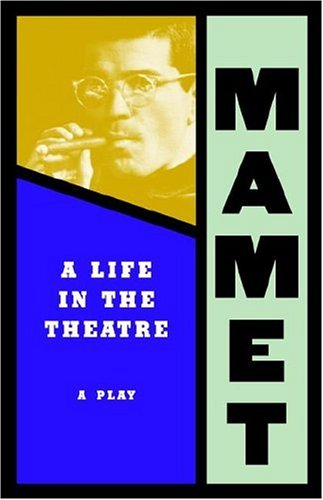 Life in the Theatre: David Mamet