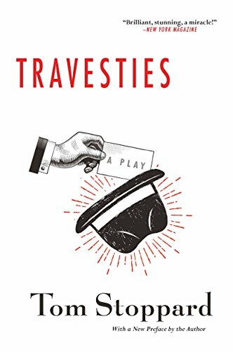 Travesties: Tom Stoppard