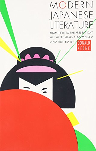 Modern Japanese Literature: An Anthology: Keene, Donald