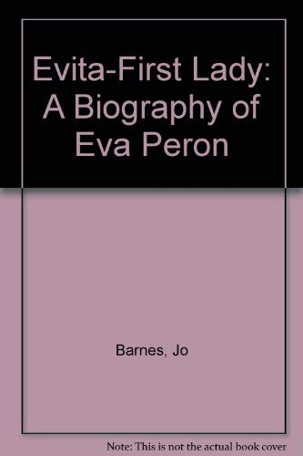 9780802151247: Evita-First Lady: A Biography of Eva Peron