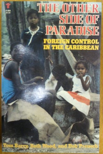 9780802151254: The Other Side of Paradise: Foreign Control in the Caribbean