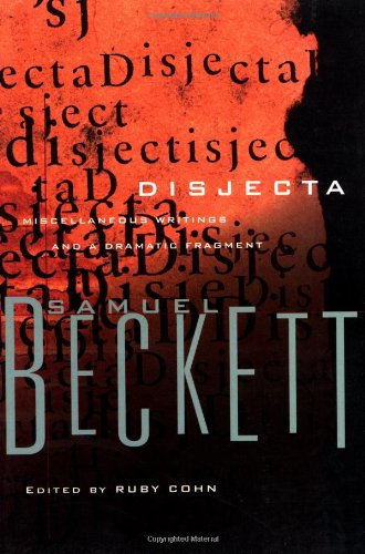 9780802151292: Disjecta: Miscellaneous Writings and a Dramatic Fragment (Beckett, Samuel)