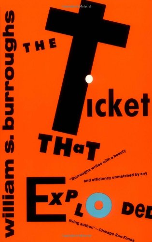 9780802151506: The Ticket That Exploded (Burroughs, William S.)