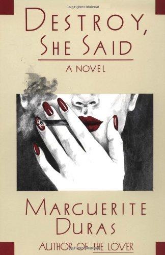 9780802151544: Destroy, She Said (Duras, Marguerite)