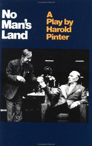 No Man's Land.: Harold Pinter .