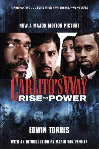 Carlito's Way: Rise to Power (0802170129) by Edwin Torres