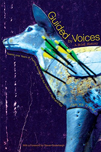 9780802170132: Guided by Voices: A Brief History: Twenty-One Years of Hunting Accidents in the Forests of Rock and Roll
