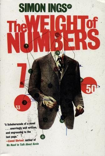 9780802170309: The Weight of Numbers