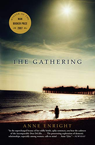The Gathering [Signed by Anne Enright]: Enright, Anne