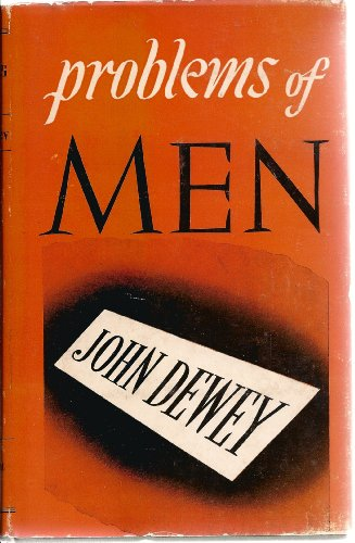Problems of Men: Dewey, John
