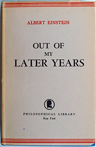 9780802204394: Out of my later years: [Essays]