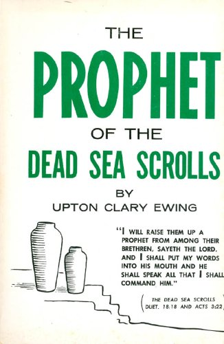 9780802204622: Prophet of the Dead Sea Scrolls