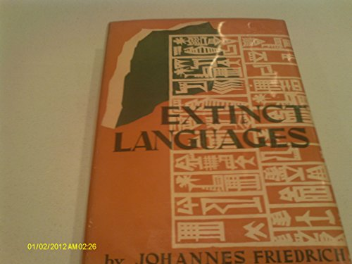 Extinct Languages By Friedrich Johannes Philosophical Library - Extinct languages