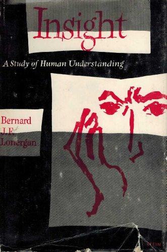 9780802209948: Insight;: A study of human understanding,