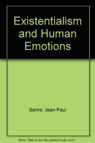 9780802214843: Existentialism and Human Emotions