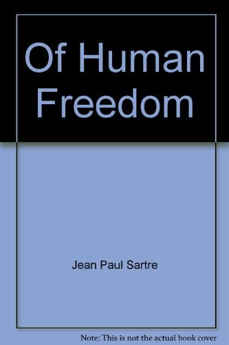 9780802214881: Of Human Freedom