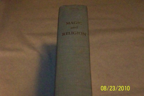 Magic and Religion: Their Origins and Consequences: George B. Vetter