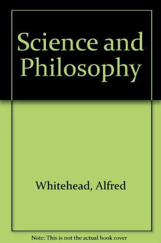 9780802218643: Science and Philosophy